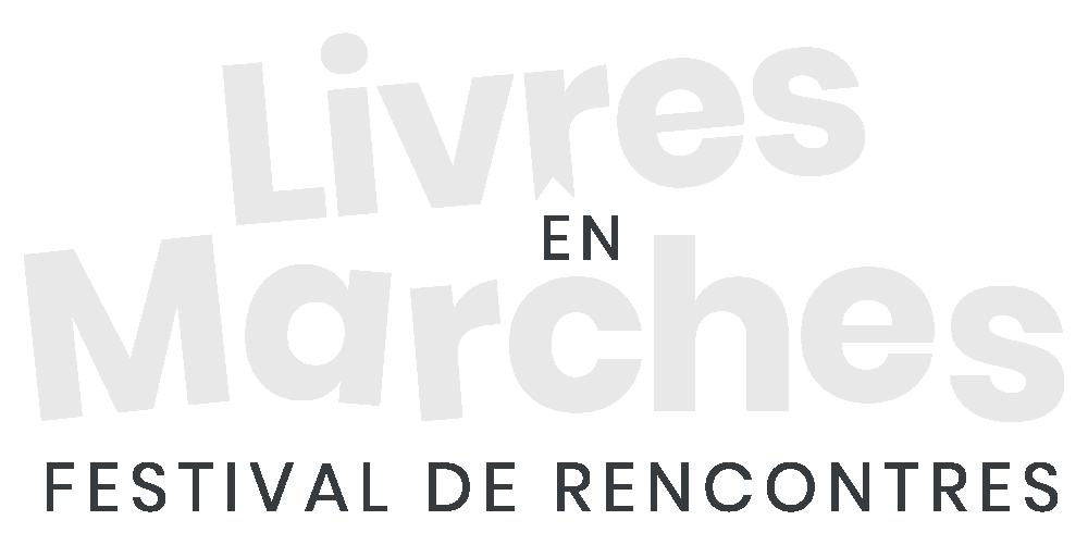 Livres en Marches | Festival de rencontres